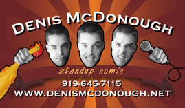 Denis McDonough Standup Comedy Business card